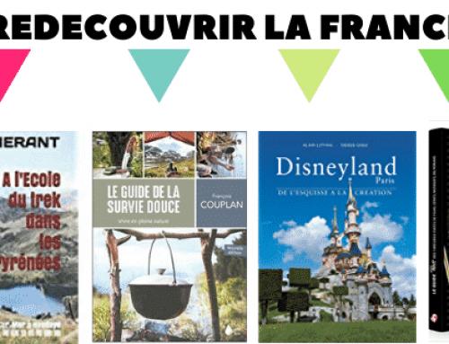 3 raisons imparables pour redecouvrir France pendant les vacances de la Toussaint 2020 et après